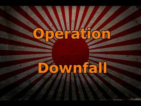 Operation Downfall Japan