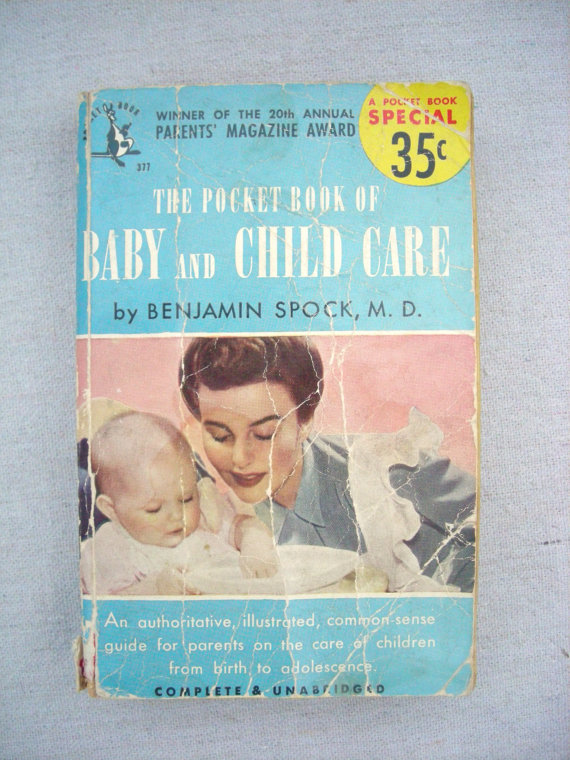 The Commonsense Book Of Baby And Child Care